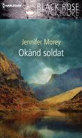 Okänd soldat - Jennifer Morey