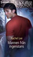 Mannen från ingenstans - Rachel Lee