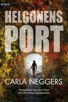 Helgonens port - Carla Neggers