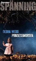 Prinsessmorden - Debra Webb