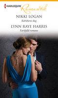 Kärlekens dag/Fartfylld romans - Lynn Raye Harris, Nikki Logan