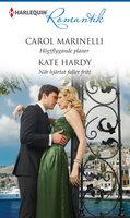 Högtflygande planer/När hjärtat faller fritt - Carol Marinelli,Kate Hardy