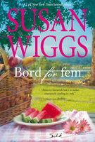 Bord för fem - Susan Wiggs