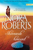 Skimrande horisont - Nora Roberts