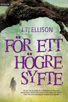 För ett högre syfte - J.T. Ellison