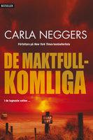 De maktfullkomliga - Carla Neggers