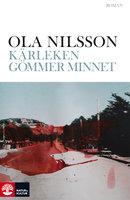 Kärleken gömmer minnet - Ola Nilsson