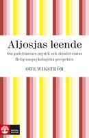 Aljosjas leende - Owe Wikström