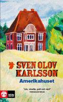 Amerikahuset - Sven Olov Karlsson