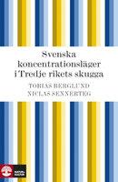 Svenska koncentrationsläger - Niclas Sennerteg,Tobias Berglund