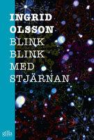 Blink, blink med stjärnan - Ingrid Olsson