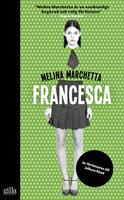 Francesca - Melina Marchetta