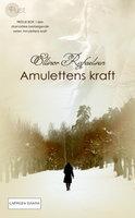 Amulettens kraft 3 - Ellinor Rafaelsen