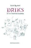 Driks - Erik Bystad