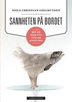 Sannheten på bordet - Niels Christian Geelmuyden