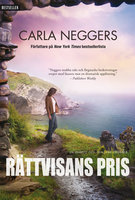 Rättvisans pris - Carla Neggers
