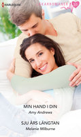 Min hand i din/Sju års längtan - Melanie Milburne,Amy Andrews