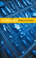 Du sköna nya värld - Aldous Huxley