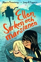 Ellen, Sorken och marsianen - Maria Frensborg