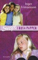 Svept i rosa papper - Inger Frimansson