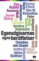 Egenutgivarnas egna berättelser - Various Authors