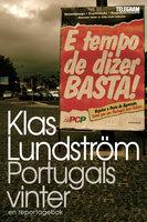 Portugals vinter - ett reportage om den ekonomiska krisen i södra Europa - Klas Lundström