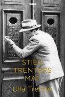 Stieg Trenters mat - Ulla Trenter