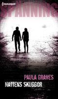 Nattens skuggor - Paula Graves