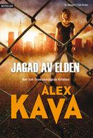 Jagad av elden - Alex Kava