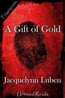 A Gift of Gold - Jacquelynn Luben