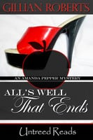 All's Well That Ends - Gillian Roberts