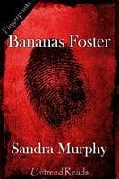 Bananas Foster - Sandra Murphy
