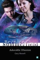 Bernice Summerfield: Adorable Illusion - Gary Russell