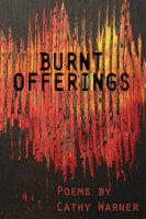 Burnt Offerings - Cathy Warner