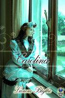Carolina - Leonora Blythe