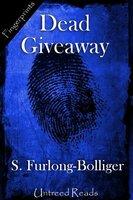 Dead Giveaway - S. Furlong-Bolliger