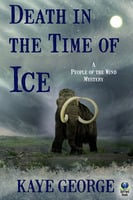 Death in the Time of Ice - Kaye George