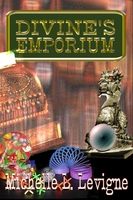 Divine's Emporium - Michelle L. Levigne
