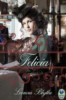 Felicia - Leonora Blythe