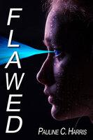 Flawed - Pauline C. Harris