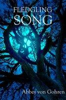 Fledgling Song - Abbey von Gohren