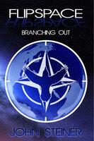FLIPSPACE: Branching Out - John Steiner