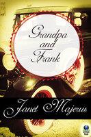 Grandpa and Frank - Janet Majerus