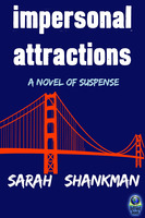Impersonal Attractions - Sarah Shankman