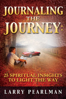 Journaling the Journey - Larry Pearlman