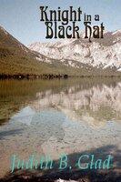 Knight in a Black Hat - Judith B. Glad
