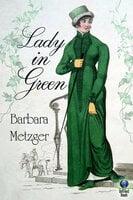 Lady in Green - Barbara Metzger