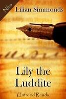 Lily the Luddite - Lilian Simmonds