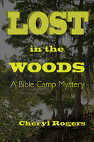 Lost in the Woods - Cheryl Rogers