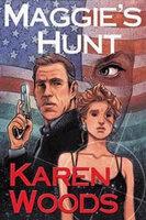 Maggie's Hunt - Karen Woods